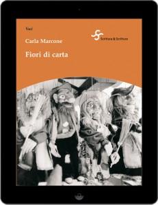 Fiori di carta - Carla Marcone