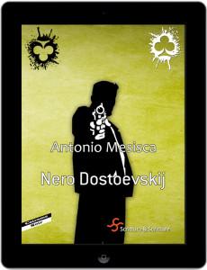 Nero Dostoevskij - Antonio Mesisca