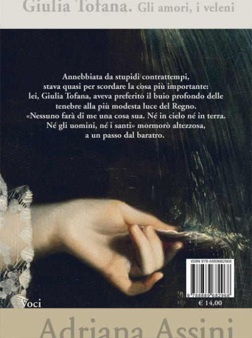 Giulia Tofana. Gli amori, i veleni