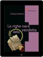 Le righe nere della vendetta - Tiziana Silvestrin