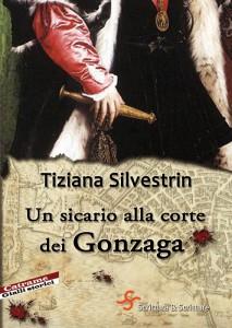 Un sicario alla corte dei Gonzaga
