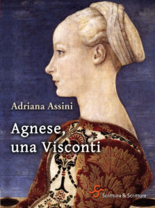 Agnese, una Visconti - Adriana Assini