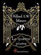 Le quattro piume - A. W. Mason