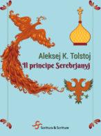 Il principe Serebrjanyj - Aleksej K. Tolstoj